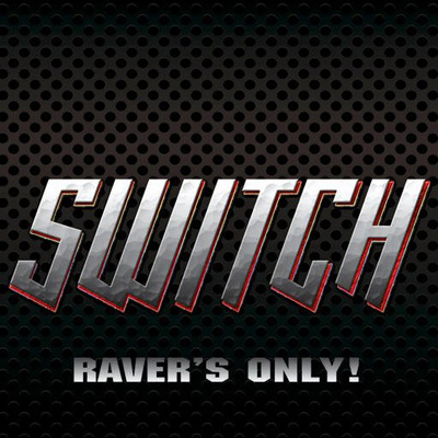 Switch - Raver's Only! (2008)